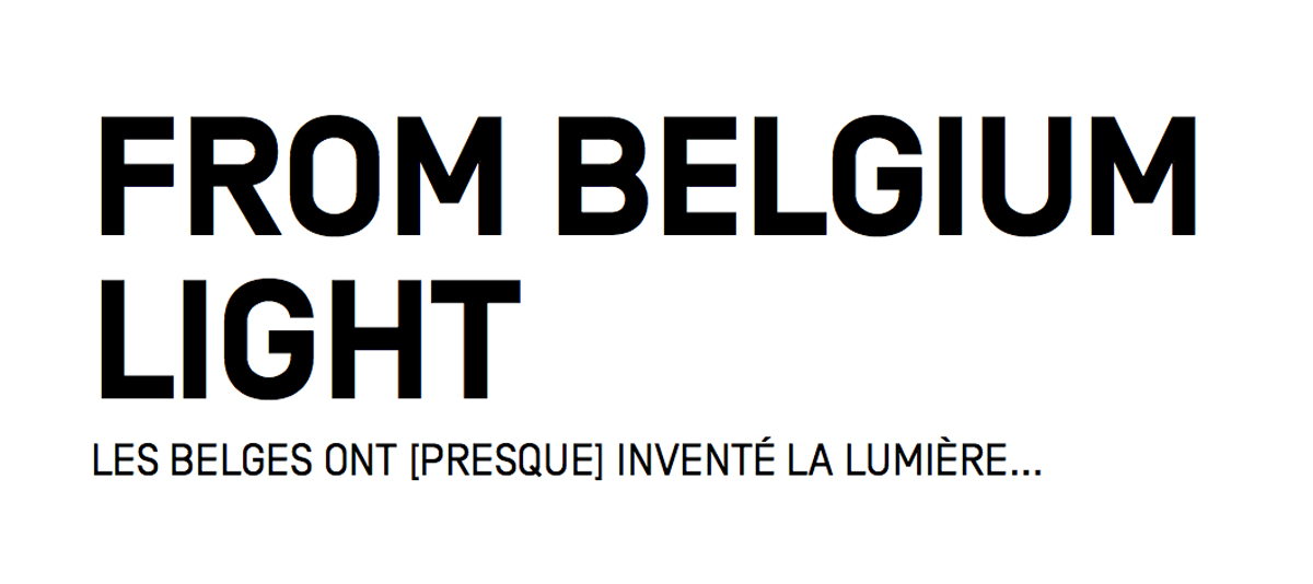 Benoit Deneufbourg - FROM BELGIUM WITH LIGHT
